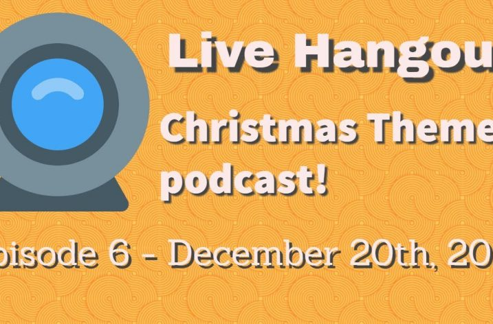 Podcast 6: Christmas Themed Podcast (December 2017)