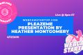 Podcast 74: Heather Montgomery Presents PleazeMe