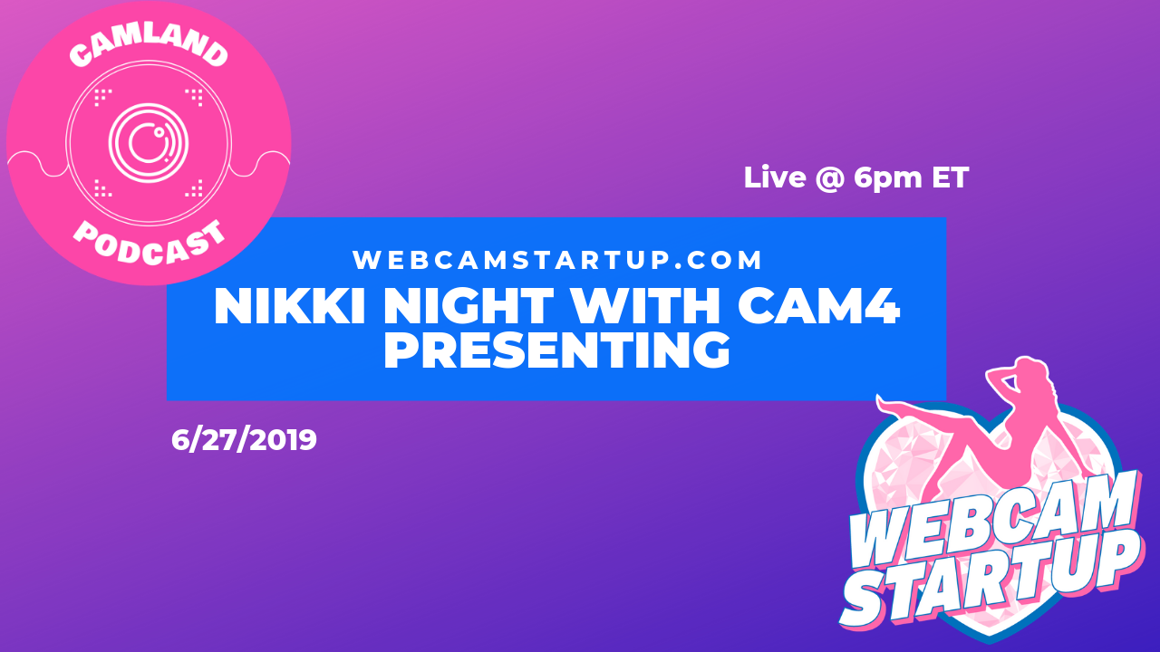 Podcast 76: Nikki Knight with CAM4 (Plus Industry Updates!)