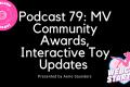 Podcast 79: MV Community Awards, MV Live / Lovense, Interactive Sex Toys