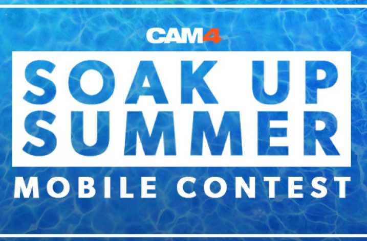CAM4 Soak Up Summer Contest (Aug 26th – Sept 1st, 2019)