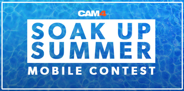 CAM4 Soaked Up Summer Contest