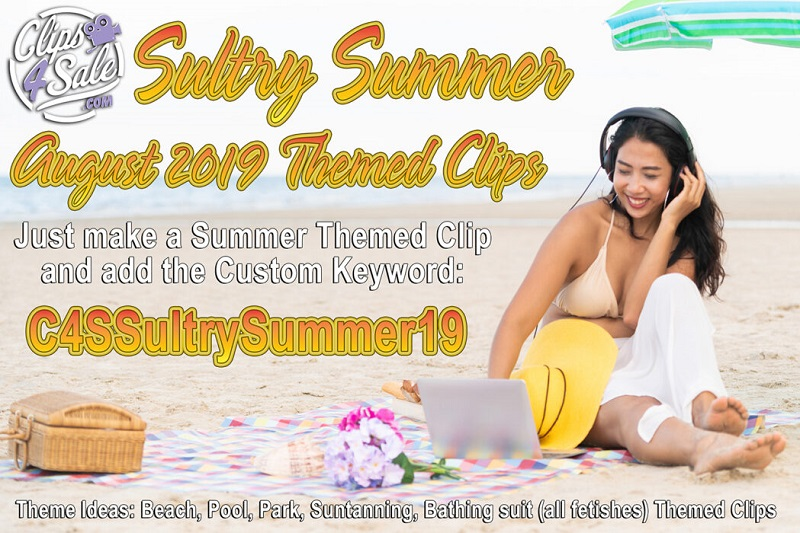 Clips4Sale Sultry Summer Promotion: August, 2019