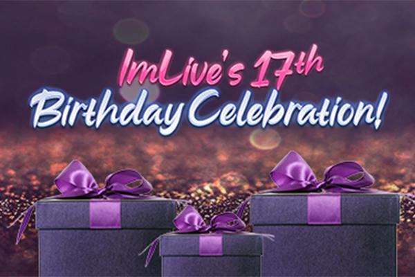 ImLive's 17th Birthday Celebration