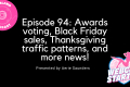 Podcast 94: the Thanksgiving & Black Friday edition