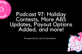 Podcast 97: Holiday Contests, More AB5 Updates, Payout Options Added, and more!