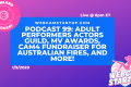 Podcast 99: Adult Performers Actors Guild, MV Awards, Cam4 Fundraiser for Australian Fires, and more!