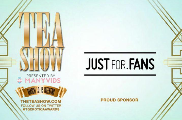 JustFor.Fans Sponsors TEA Show 2020