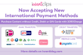 iWantClips Announces New International Payment Methods