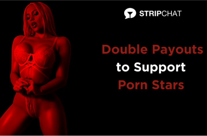 Stripchat Doubles Payout For Pornstars