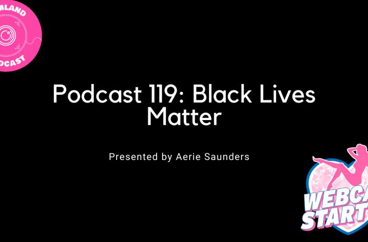 Podcast 119: Black Lives Matter