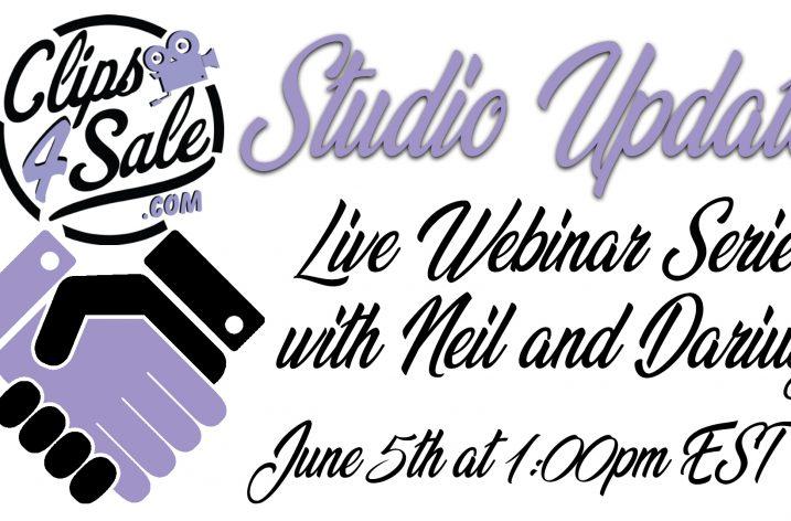 Clips4Sale Studio Updates Webinar Series #2