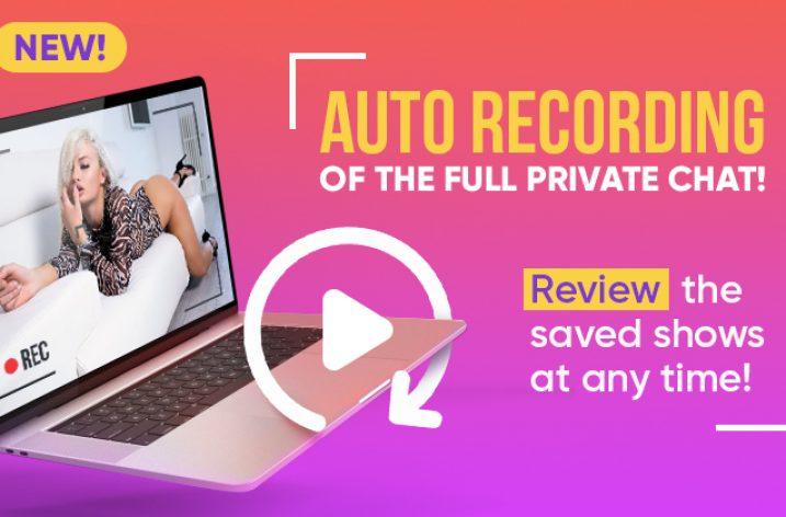 BongaCams now automatically records private shows